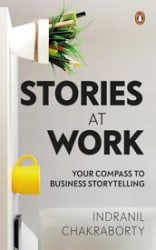 Stories at Work: Your Compass to Business Storytelling (Hardcover)
