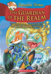 Geronimo Stilton and the Kingdom of Fantasy# 11: The Guardian of the Realm (Hardcover)
