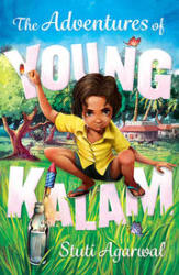 The Adventures Of Young Kalam The Adventures Of Young Kalam