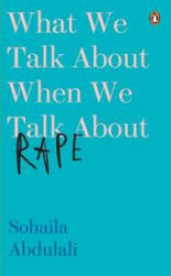 What We Talk about When We Talk about Rape (Hardcover)