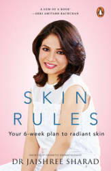 Skin Rules: Your 6- Week Plan to Radiant Skin (Paperback)