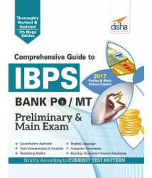 Comprehensive Guide to IBPS Bank PO/ MT Preliminary & Main Exam (7th Edition)