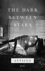 The Dark Between Stars (Hardcover)
