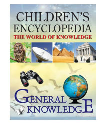 CHILDREN S ENCYCLOPEDIA - GENERAL KNOWLEDGE