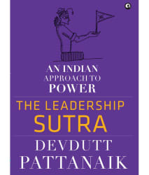 The Leadership Sutra : An Indian Approach To Power (Hardback) (English)