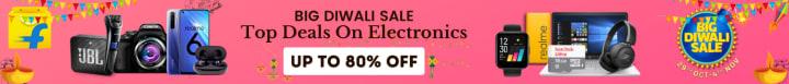 Flipkart offers on Electronics - Big Diwali Sale   Top Deals On Electronics   Up To 80% OFF   Shop Now.