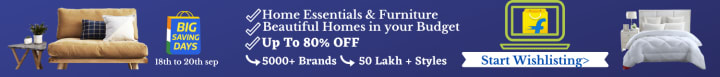 Flipkart offers on Home Furnishing - Home Essentials & Furniture | Beautiful Homes in your Budget | 5000+ Brands 50 Lakh + Styles Best Pr