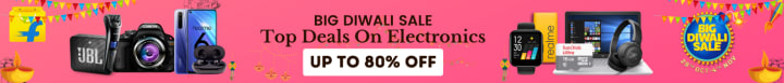 Flipkart offers on Electronics - Big Diwali Sale | Top Deals On Electronics | Up To 80% OFF | Shop Now.