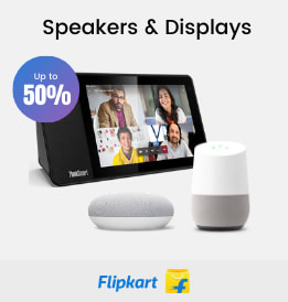 Flipkart offers on Electronics - Google Products | Smart Speakers | Smart Displays | Up To 50% OFF | Shop Now.
