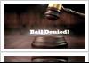 "Gavel with ""Bail Denied!"" text"