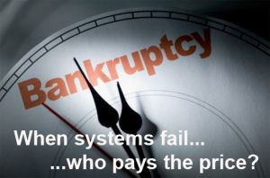"""Bankruptcy Graphic - """"When systems fail, who pays the price?"""""""