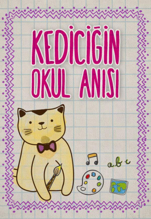 Kediciğin Okul Anısı