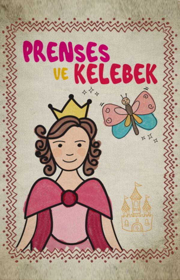 Prenses ve Kelebek