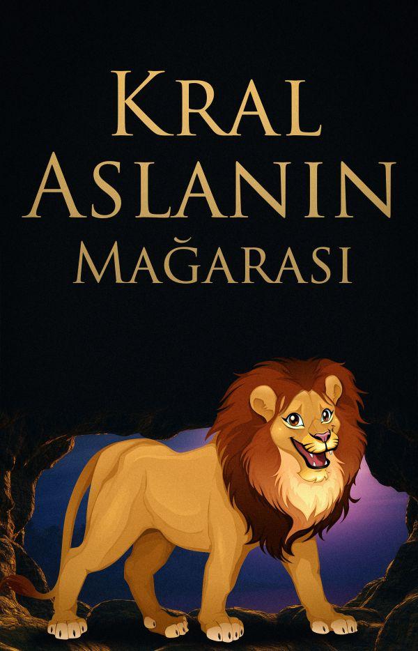 Kral Aslanın Mağarası
