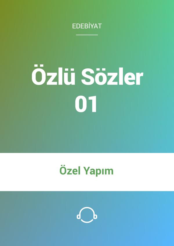 Özlü Sözler - 01