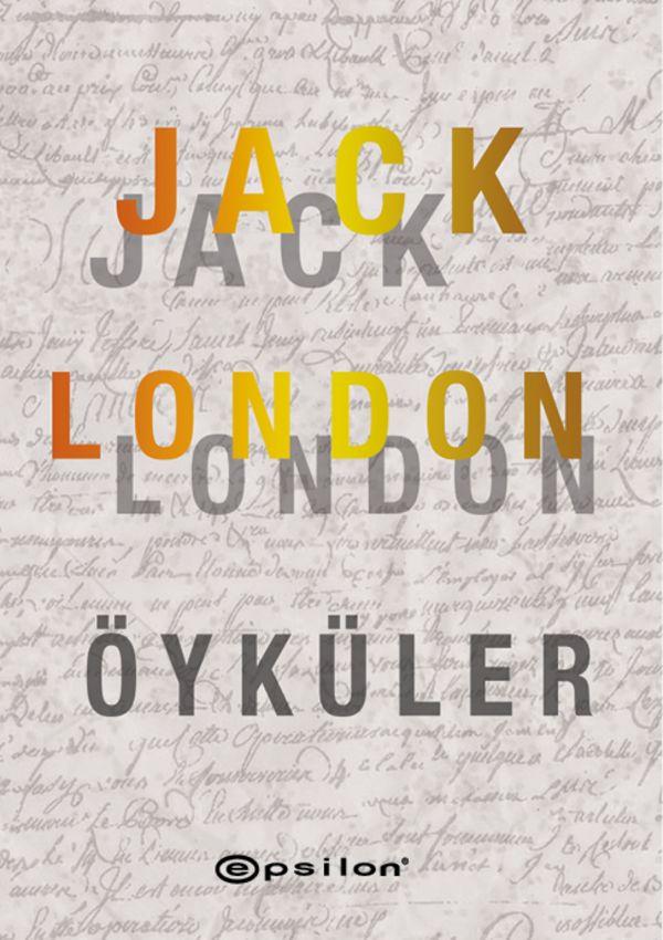 Jack London - Seçme Öyküler