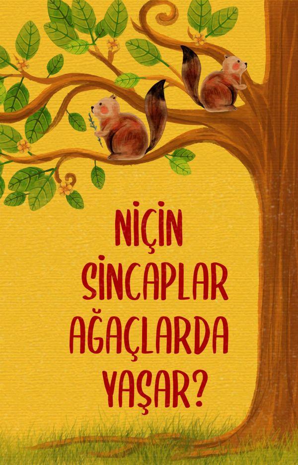 Niçin Sincaplar Ağaçlarda Yaşar