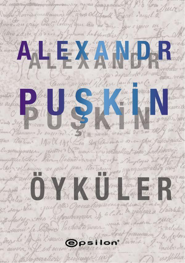 Alexsandr Puşkin - Öyküler