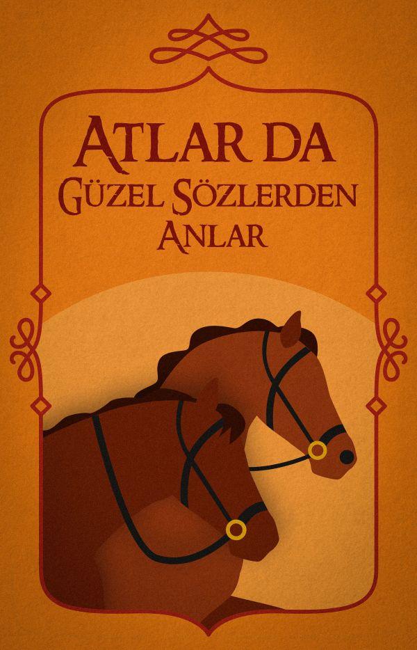 Atlar da Güzel Sözlerden Anlar