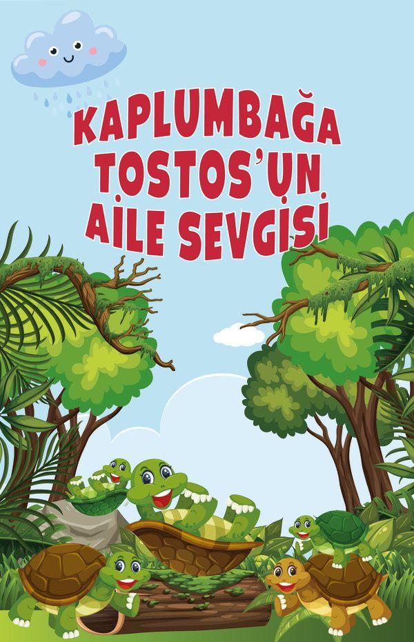 Kaplumbağa Tostos'un Aile Sevgisi