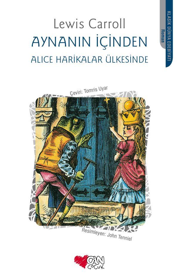 Aynanın İçinden / Alice Harikalar Ülkesinde