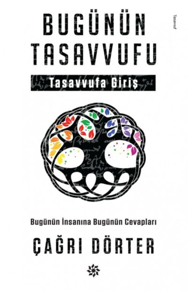 Bugünün Tasavvufu-Tasavvufa Giriş