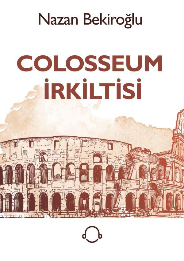 Colosseum İrkiltisi