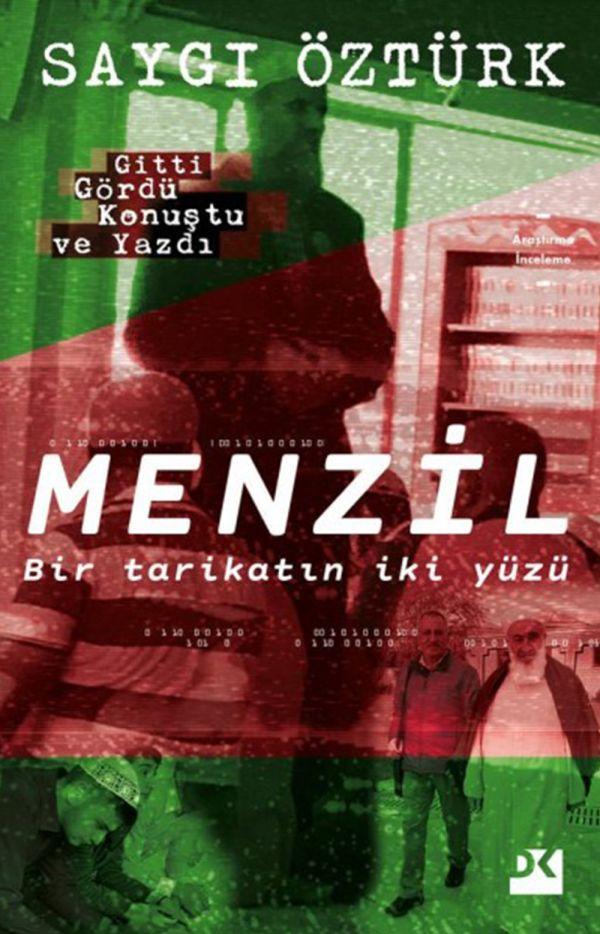 Menzil / Bir Tarikatın İki Yüzü