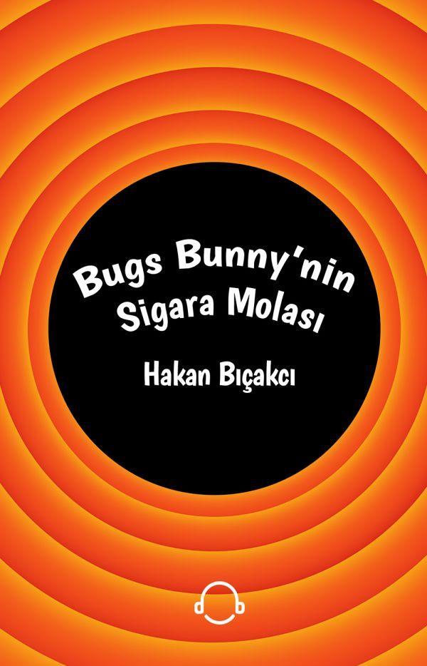 Bugs Bunny'nin Sigara Molası