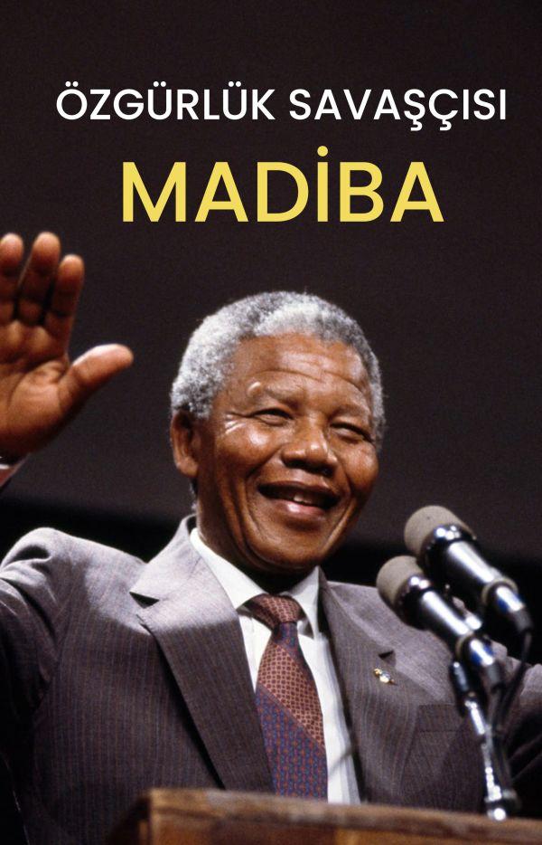 Özgürlük Savaşçışı Madiba