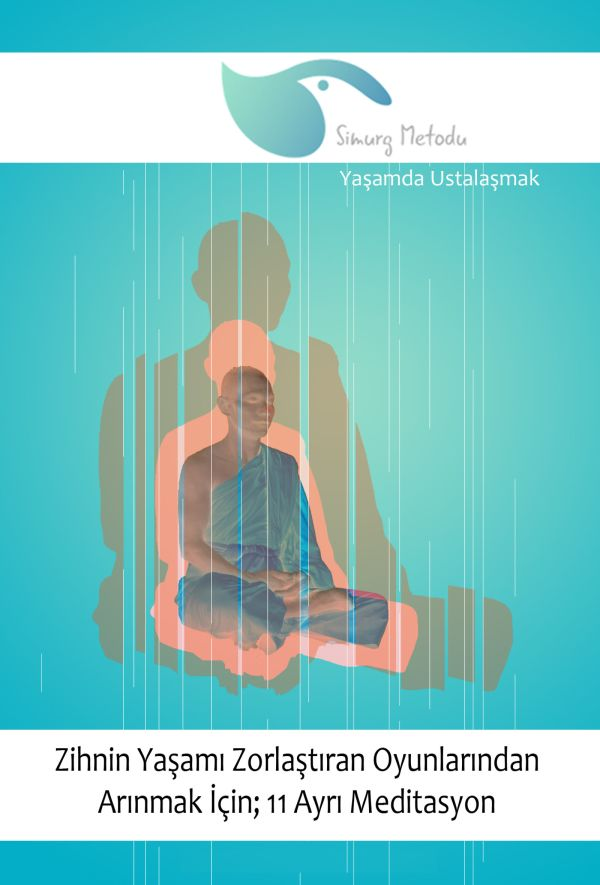 Zihin Oyunlarından Arınmak için 11 Meditasyon