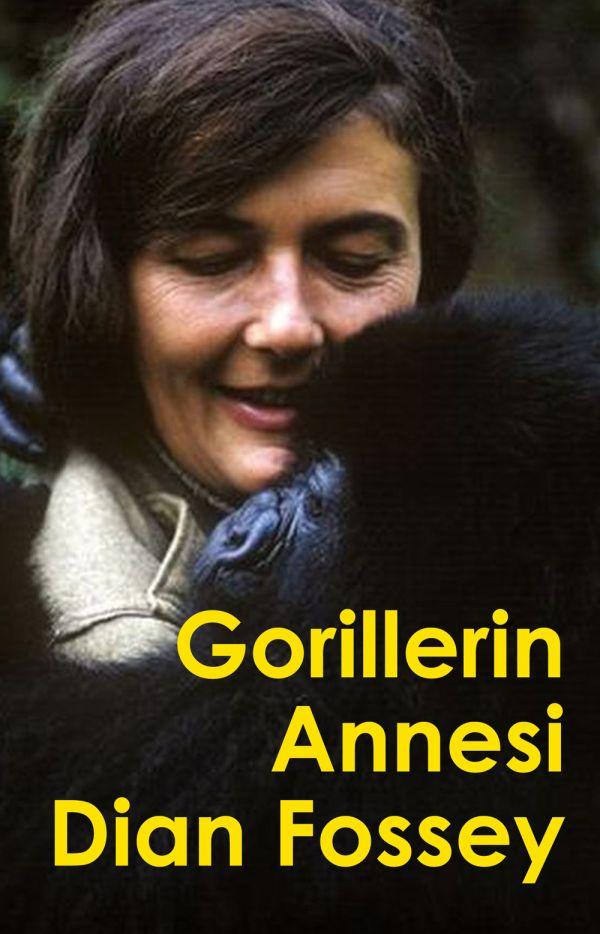 Gorillerin Annesi Dian Fossey