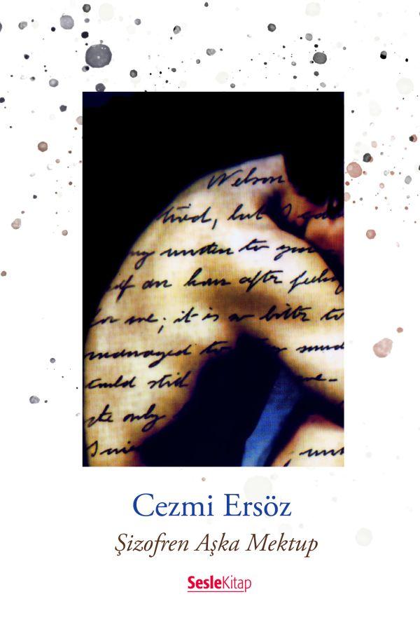 Şizofren Aşka Mektup