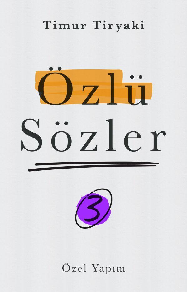 Özlü Sözler - 03