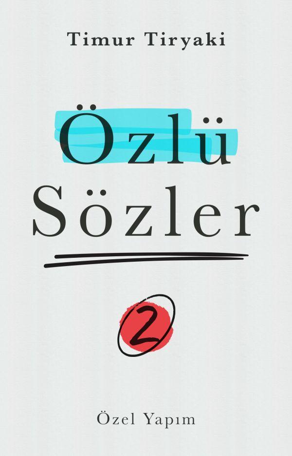 Özlü Sözler - 02