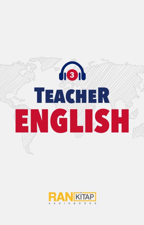 Teacher English 03 - Nasılsın, Ne İş Yapıyorsun?
