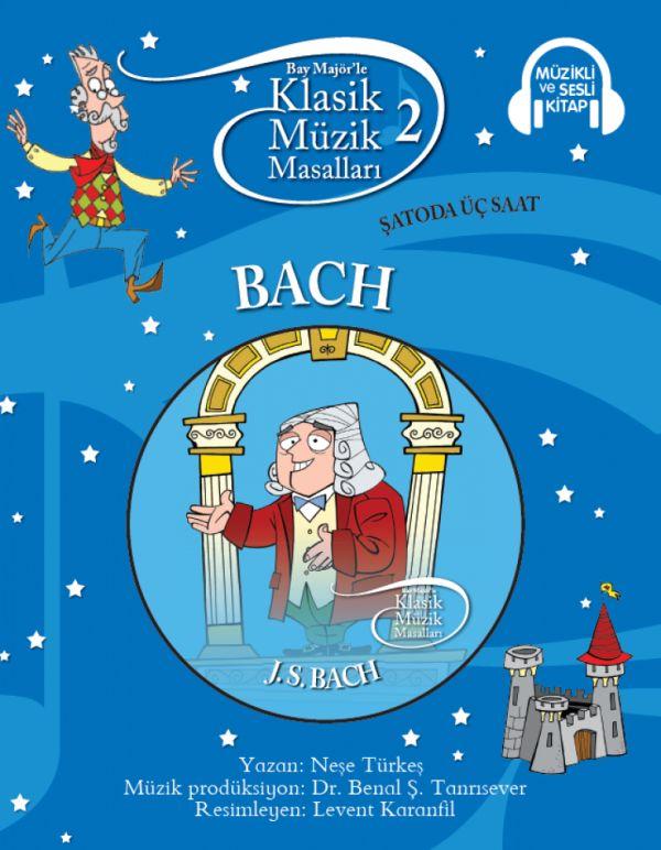 Klasik Müzik Masalları 2 - Bach