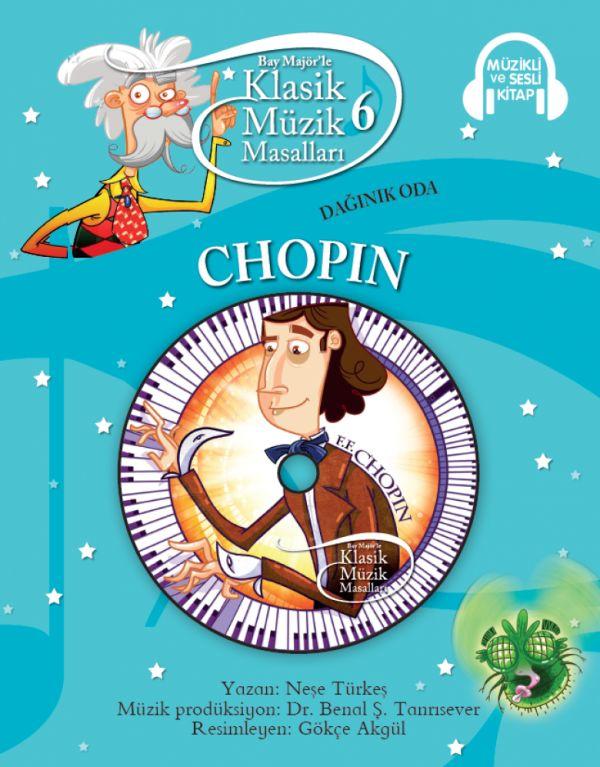 Klasik Müzik Masalları 6 - Chopin