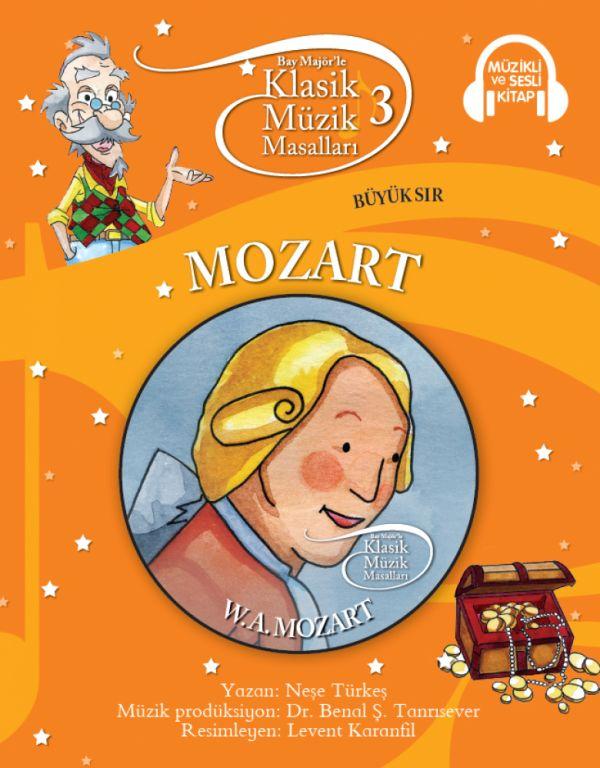 Klasik Müzik Masalları 3 - Mozart