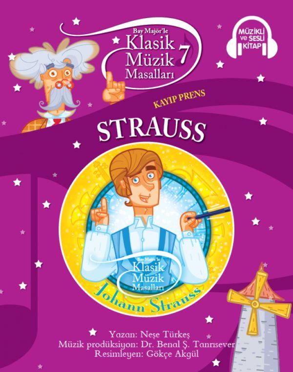 Klasik Müzik Masalları 7 - Strauss