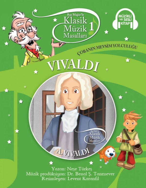 Klasik Müzik Masalları 1 - Vivaldi