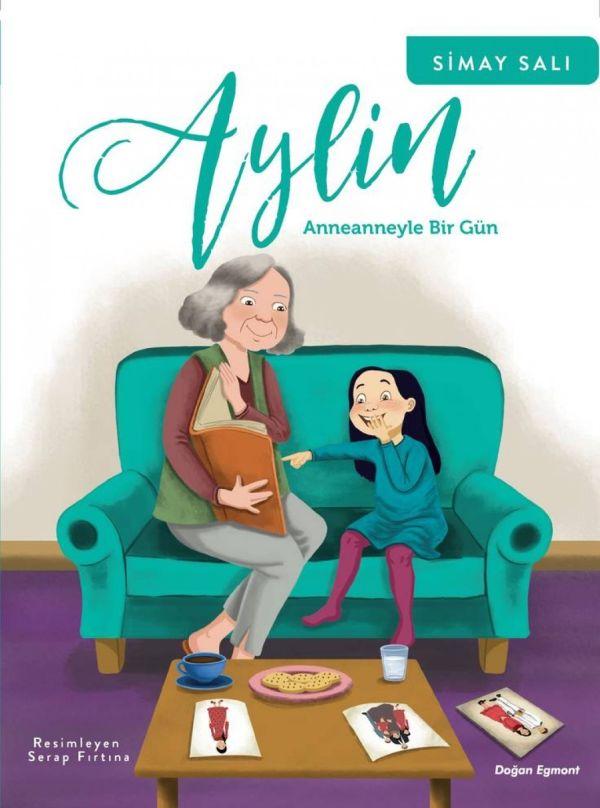 Aylin: Anneanneyle Bir Gün