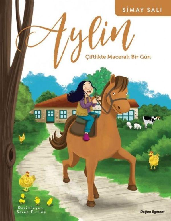 Aylin: Çiftlikte Maceralı Bir Gün