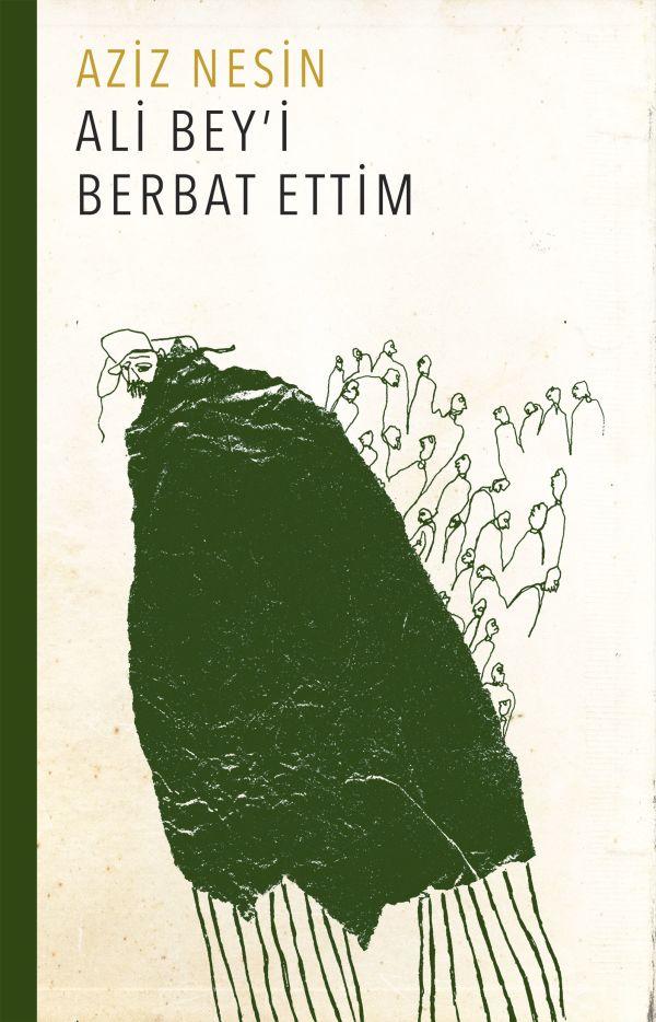 Ali Bey'i Berbat Ettim