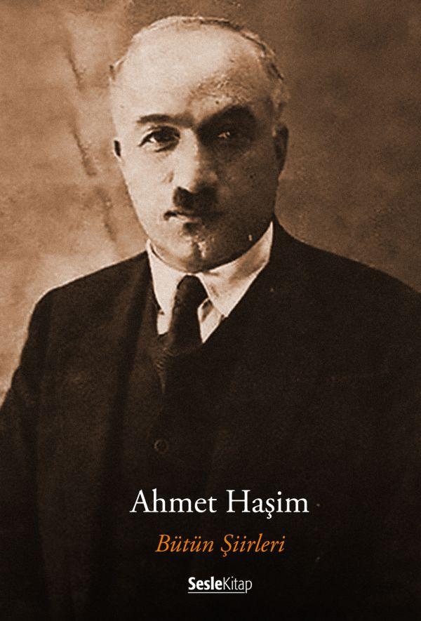Ahmet Haşim - Şiirler