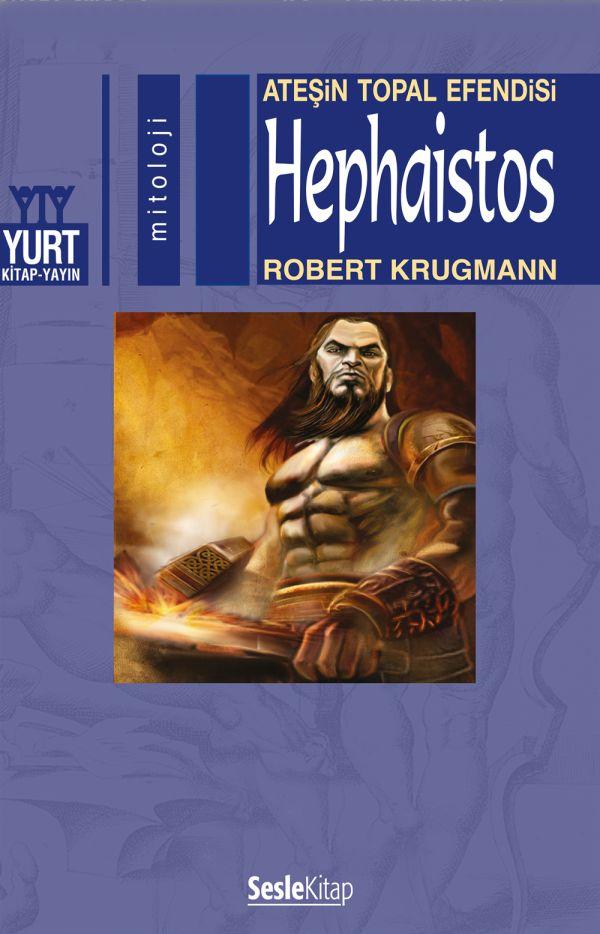 Ateşin Topal Efendisi Hephaistos