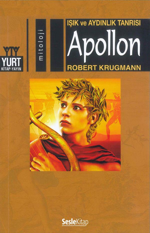 Işık ve Aydınlık Tanrısı Apollon