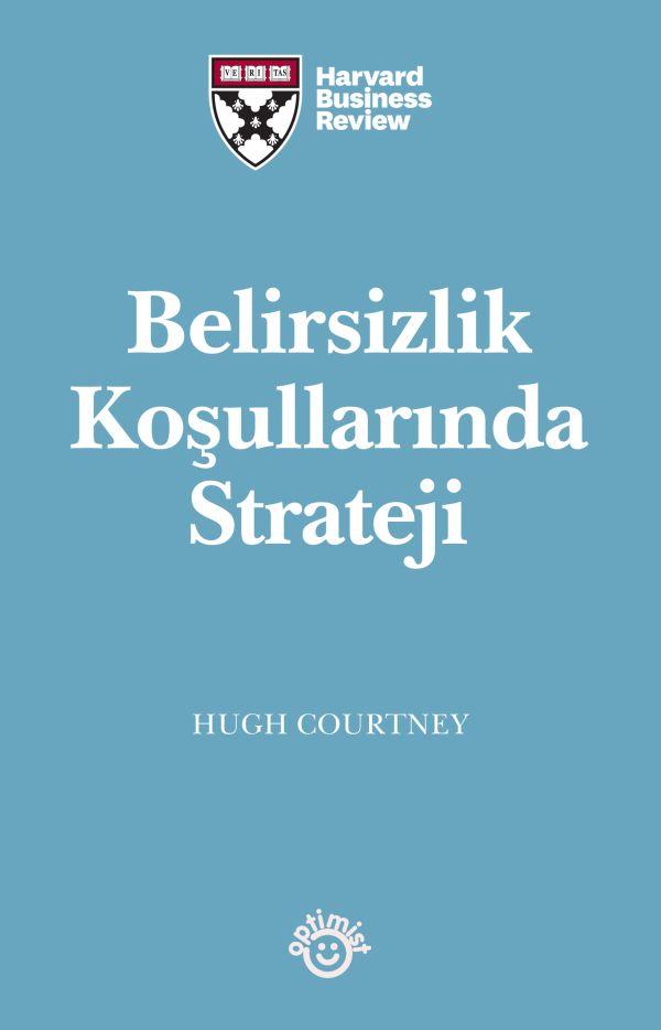 Belirsizlik Koşullarında Strateji