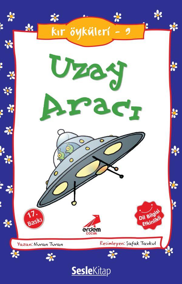 Kır Öyküleri  - Uzay Aracı