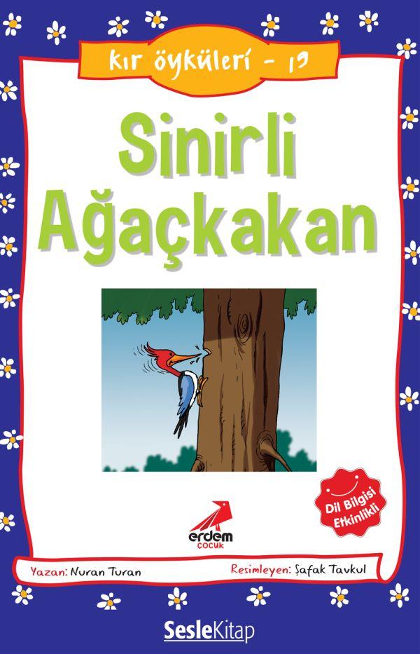 Kır Öyküleri  - Sinirli Ağaçkakan